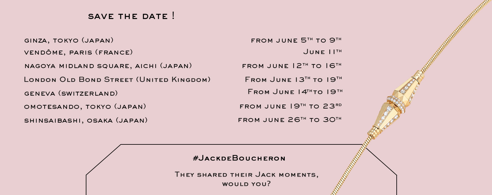 Jack de Boucheron, Tour dates